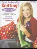 I Can't Believe I'm Knitting]