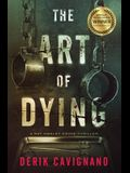 The Art of Dying: A Ray Hanley Crime Thriller