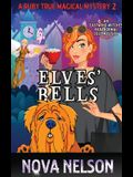 Elves' Bells: An Eastwind Witches Paranormal Cozy Mystery