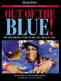 Out of the Blue: The Remarkable Story of the 2003 Chicago Cubs