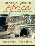 Visual Arts of Africa: Gender, Power, and Life Cycle Rituals