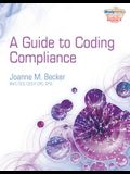 A Guide to Coding Compliance [With 2 CDROMs]