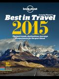 Lonely Planet's Best in Travel: The Best Trends, Destinations, Journeys & Experiences for the Year Ahead