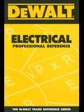 DEWALT Electrical Professional Reference (DEWALT Series)