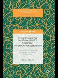 Education for Sustainability Through Internationalisation: Transnational Knowledge Exchange and Global Citizenship