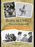 BORN IN 1941? What else happened?