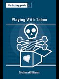 The Toybag Guide to Playing with Taboo