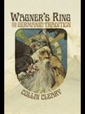 Wagner's Ring and the Germanic Tradition