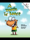 A Tooth Is Loose