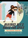 Beatrice Bly's Rules for Spies 1: The Missing Hamster