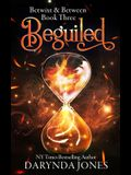 Beguiled: A Paranormal Women's Fiction Novel (Betwixt and Between Book Three)