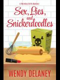 Sex, Lies, and Snickerdoodles