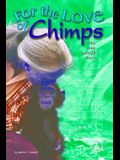 For the Love of Chimps: The Jane Goodall Story