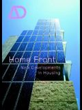 Home Front: New Developments in Housing