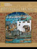 The Medieval World: An Illustrated Atlas