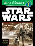 World of Reading Star Wars the Force Awakens: Rey Meets Bb-8: Level 1