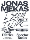 I Seem to Live: The New York Diaries, 1950-1969: Volume 1