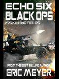 Echo Six: Black Ops 9 - Isis Killing Fields