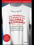 The Travels of a T-Shirt in the Global Economy: An Economist Examines the Markets, Power, and Politics of World Trade. New Preface and Epilogue with U