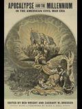 Apocalypse and the Millennium in the American Civil War Era