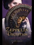 The Zeppelin Deception: A Stoker and Holmes Book