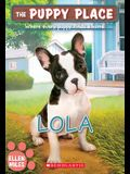 Lola (the Puppy Place #45), 45