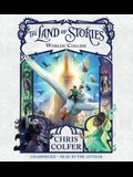 The Land of Stories: Worlds Collide Lib/E