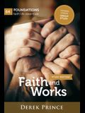 Faith and Works: Expanded version: Group Study