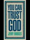 You Can Trust God: Enjoying God's Embrace