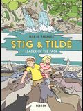 Stig & Tilde: Leader of the Pack