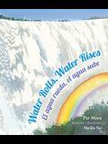 Water Rolls, Water Rises/El Agua Rueda, el Agua Sube