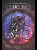 Gift of the Darkness