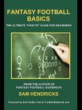 Fantasy Football Basics: The Ultimate How-To Guide for Beginners
