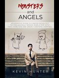 Monsters and Angels: An Empath's Guide to Finding Peace in a Technologically Driven World Ripe with Toxic Monsters and Energy Draining Vamp