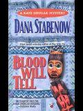 Blood Will Tell (A Kate Shugak Mystery, Book 6)