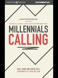 Millennials Calling: Helping the Largest Living Generation Find Their Place