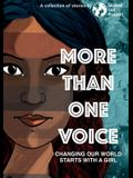 More Than One Voice: Changing our world starts with a girl