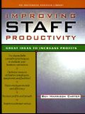Improving Staff Productivity: Great Ideas to Increase Profits