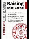 Founder's Pocket Guide: Raising Angel Capital