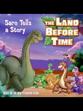 The Land Before Time: Saro Tells a Story (Land Before Time (Harperentertainment))