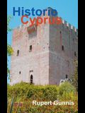 Historic Cyprus: A Guide to Its Towns and Villages, Monasteries and Castles