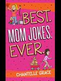 Best Mom Jokes Ever