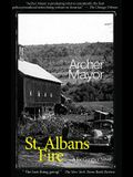 St. Alban's Fire: A Joe Gunther Novel (Joe Gunther Mysteries)