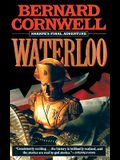 Waterloo: Sharpes Final Adventure [With Earbuds]