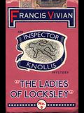 The Ladies of Locksley: An Inspector Knollis Mystery