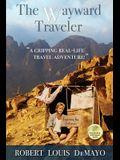 The Wayward Traveler