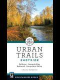 Urban Trails: Eastside: Bellevue, Issaquah Alps, Redmond, Snoqualmie Valley