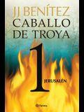 Caballo de Troya 1. Jerusalén (Ne)