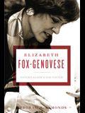 Elizabeth Fox-Genovese: Paternalism's Daughter