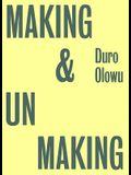 Making & Unmaking
